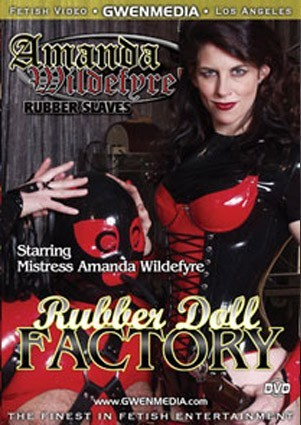AMANDA WILDFYRE'S RUBBER DOLL FACTORY