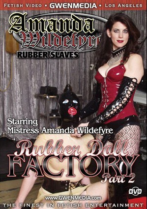 AMANDA WILDEFYRE'S RUBBER DOLL FACTORY 2