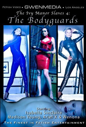 IVY MANOR SLAVES 4 - THE BODYGUARDS
